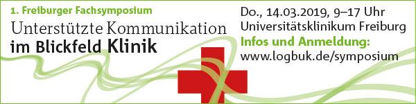 1. Freiburger Fachsymposium: UK im Blickfeld Klinik